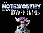 The Noteworthy Life of Howard Barnes